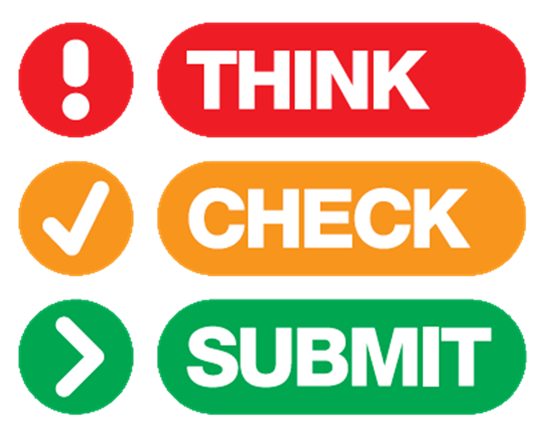 Think. Check. Submit.
